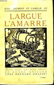 Largue Lamarre. - Couverture - Format classique