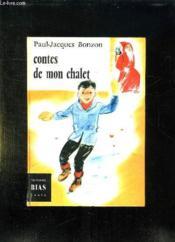 Contes De Mon Chalet. - Couverture - Format classique
