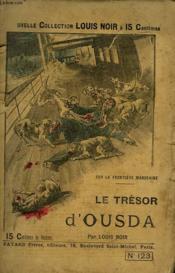 Sur La Frontiere Marocaine. Le Tresor D'Ousda. - Couverture - Format classique