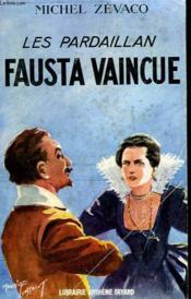 Les Pardaillan : Fausta Vancue. - Couverture - Format classique
