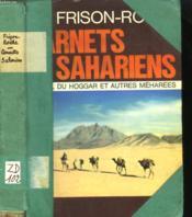 Carnets Sahariens. L'Appel Du Hoggar Et Autres Meharees. - Couverture - Format classique