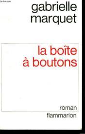 La Boite A Boutons. - Couverture - Format classique