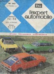 L'Expert Automobile - Mensuel N°80 - Novembre 1972 - Etude Technique Automobile - Renault 17 Tl - 17 Ts - 17 Tl - 17 Ts - Fiche Technique Renault 14 Renault 17 Tl - 17 Ts - 17 Tl - 17 Ts - Couverture - Format classique