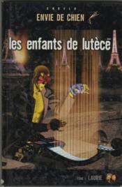 Les Enfants De Lutece T.1 ; Laurie - Couverture - Format classique