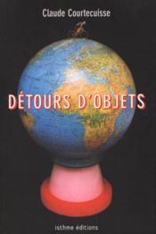 Detours d'objets - Couverture - Format classique