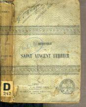 Histoire De Saint Vincent Ferrier - Apotre De L'Europe - Tome 2. - Couverture - Format classique