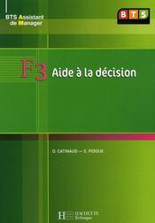 BTS 1 assistant manager ; F3 aide à la décision ; livre de lélève - Intérieur - Format classique
