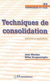 Techniques De Consolidation ; Exercices Et Applications - Couverture - Format classique