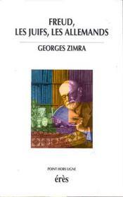 Freud, les Juifs, les Allemands - Intérieur - Format classique