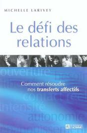 Le défi des relations ; comment résoudre nos transferts affectifs - Intérieur - Format classique