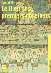 Le Dieu des premiers chrétiens - Couverture - Format classique