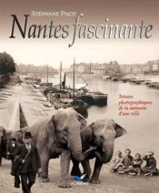 Nantes fascinante - Couverture - Format classique