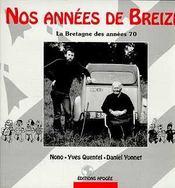 Nos Annees De Breizh - Intérieur - Format classique