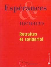 Esperances Et Menaces ; Retraites Et Solidarite - Intérieur - Format classique