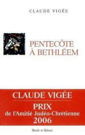 Pentecote De Bethleem - Couverture - Format classique