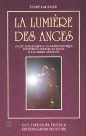 Lumiere des anges : jeu initiatique et guide pratique (la) - Couverture - Format classique