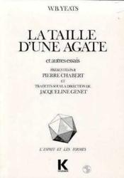 Taille d'une agate et autres essais (la) - Couverture - Format classique