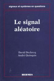 Le signal aleatoire - Couverture - Format classique