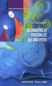 Reconnaître au quotidien la spiritualité des tout-petits - Couverture - Format classique