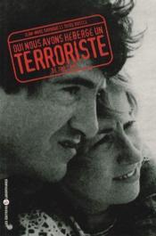 Oui, nous avons heberge un terroriste...de trois ans - Couverture - Format classique