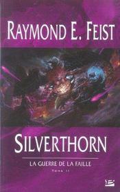La guerre de la faille T.2 ; Silverthorn - Intérieur - Format classique
