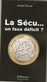 La sécu... un faux déficit ? - Couverture - Format classique