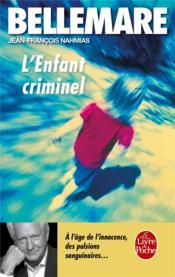 L'enfant criminel - Couverture - Format classique