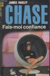 Collection La Poche Noire. N° 121 Fais Moi Confiance. - Couverture - Format classique