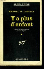 Y A Plus D'Enfant. ( The Snatch ). Collection : Serie Noire N° 550 - Couverture - Format classique