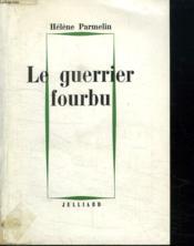 Le Guerrier Fourbu. - Couverture - Format classique
