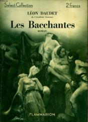 Les Bacchantes. Collection : Select Collection N° 18 - Couverture - Format classique
