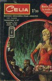 Celia N°27. Monte-Carlo, La Mode Et L'Amour. - Couverture - Format classique