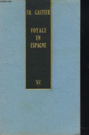 Voyage En Espagne. Presentation De Jean-Francois Revel. - Couverture - Format classique