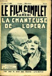 Le Film Complet Du Samedi N° 1433 - 13e Annee - La Chanteuse De L'Opera - Couverture - Format classique