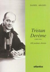 Tristan Dereme (1889-1941) 100 Poemes Choisis - Intérieur - Format classique