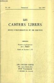 LES CAHIERS LIBRES REVUE D'INFORMATION ET DE CULTURE N°145 JUIN 1977 - Histoire et prospective - Notes de lecture. - Couverture - Format classique