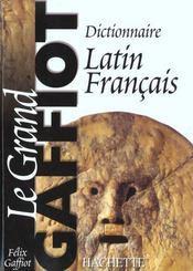 Le grand gaffiot - dictionnaire latin-francais - Intérieur - Format classique