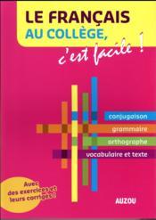 Le français au collège, c'est facile ! - Couverture - Format classique