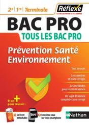 Mémos réflexes T.22 ; prévention, santé, environnement ; bac pro ; 2de/1re/terminale (édition 2018) - Couverture - Format classique