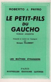 Le petit fils du gaucho - Couverture - Format classique