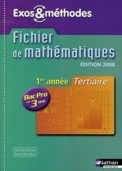 Mathématiques ; 1ere année ; bac pro 3 ans ; tertiaire ; exos et méthodes élève (édition 2008) - Intérieur - Format classique