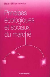 Principes Ecologiques Et Sociaux Du Marche - Intérieur - Format classique