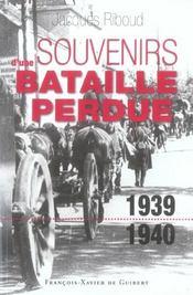 Souvenirs d'une bataille perdue (1939-1940) - Intérieur - Format classique