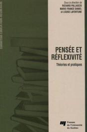 Pensée et réflexivité ; théories et pratiques - Couverture - Format classique