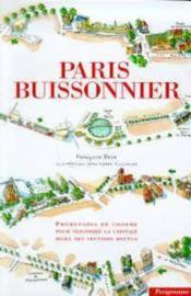 Paris Buissonnier ; Promenades De Charme Pour Traverser La Capitale Hors Des Sentiers Battus - Couverture - Format classique