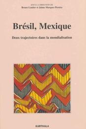 Brésil, Mexique ; deux trajectoires dans la mondialisation - Couverture - Format classique