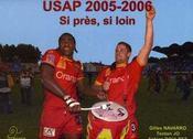 Usap 2005-2006 ; Si Pres. Si Loin - Intérieur - Format classique