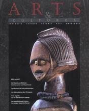 Revue arts et cultures n 5 (francais) - antiquite, afrique, oceanie, asie, ameriques, (5e édition) - Intérieur - Format classique