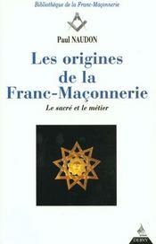 Les Origines De La Franc -Maconnerie - Intérieur - Format classique