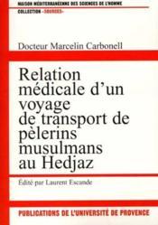 Relation medicale d'un voyage de transport de pelerins - Couverture - Format classique